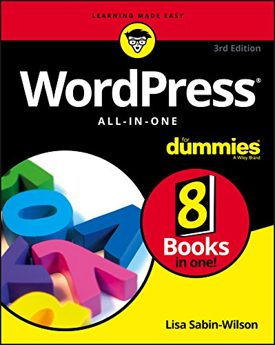 WordPress All-in-One For Dummies (For Dummies (Computers)) By Lisa Sabin-Wilson
