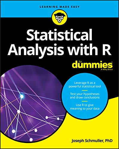Statistical Analysis with R For Dummies (For Dummies (Computers)) By Joseph Schmuller
