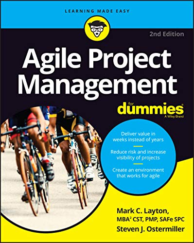 Agile Project Management For Dummies (For Dummies (Computer/Tech)) By Mark C. Layton