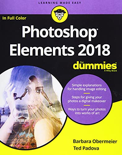Photoshop Elements 2018 For Dummies (For Dummies (Computer/Tech)) By Barbara Obermeier