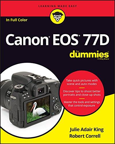 Canon EOS 77D For Dummies By Julie Adair King