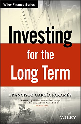 Investing for the Long Term By Francisco Parames