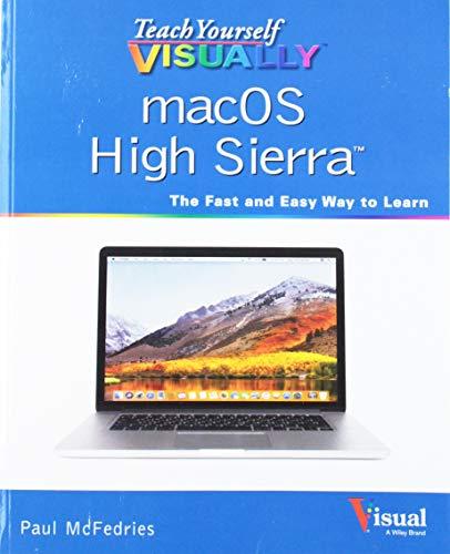 Teach Yourself VISUALLY macOS High Sierra By Paul McFedries