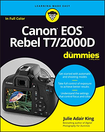 Canon EOS Rebel T7/2000D For Dummies By Julie Adair King