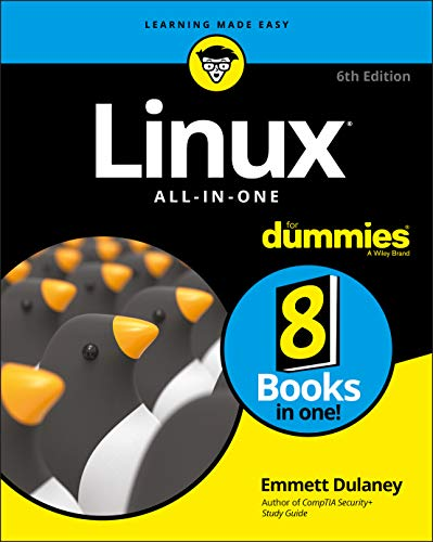 Linux All-In-One For Dummies (For Dummies (Computer/Tech)) By Emmett Dulaney