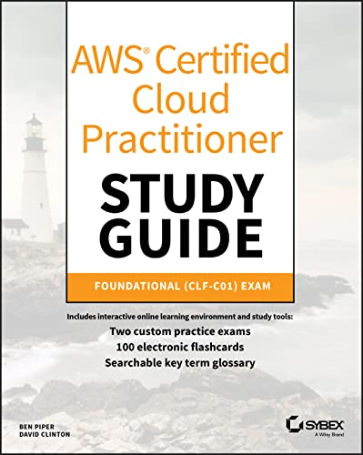 AWS Certified Cloud Practitioner Study Guide By Ben Piper