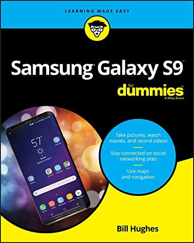 Samsung Galaxy S9 For Dummies (For Dummies (Computer/Tech)) By Bill Hughes