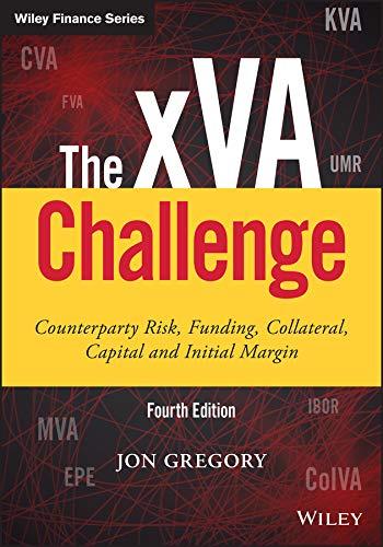 The xVA Challenge By Jon Gregory