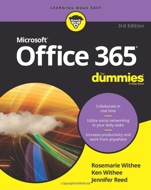 Office 365 For Dummies (For Dummies (Computer/Tech)) By Rosemarie Withee