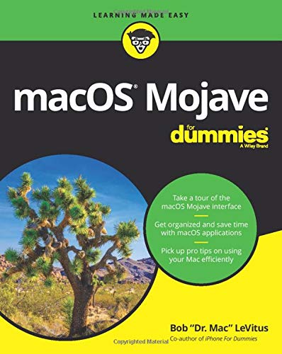 macOS Mojave For Dummies By Bob LeVitus