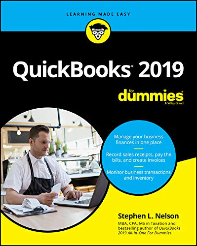 QuickBooks 2019 For Dummies (For Dummies (Computer/Tech)) By Stephen L. Nelson