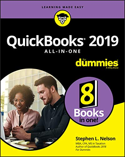 QuickBooks 2019 All-in-One For Dummies (For Dummies (Business & Personal Finance)) By Stephen L. Nelson