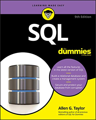 SQL For Dummies (For Dummies (Computer/Tech)) By Allen G. Taylor