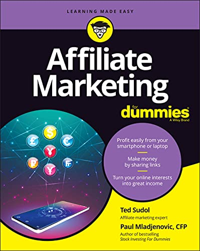 Affiliate Marketing For Dummies By Ted Sudol