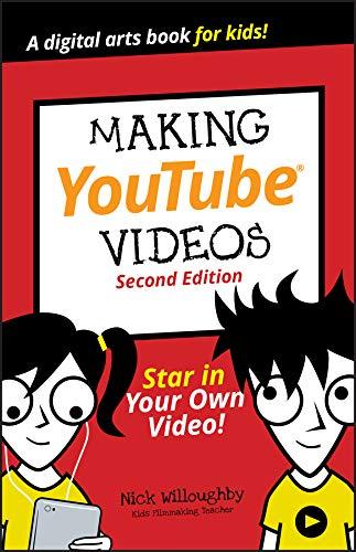 Making YouTube Videos von Nick Willoughby