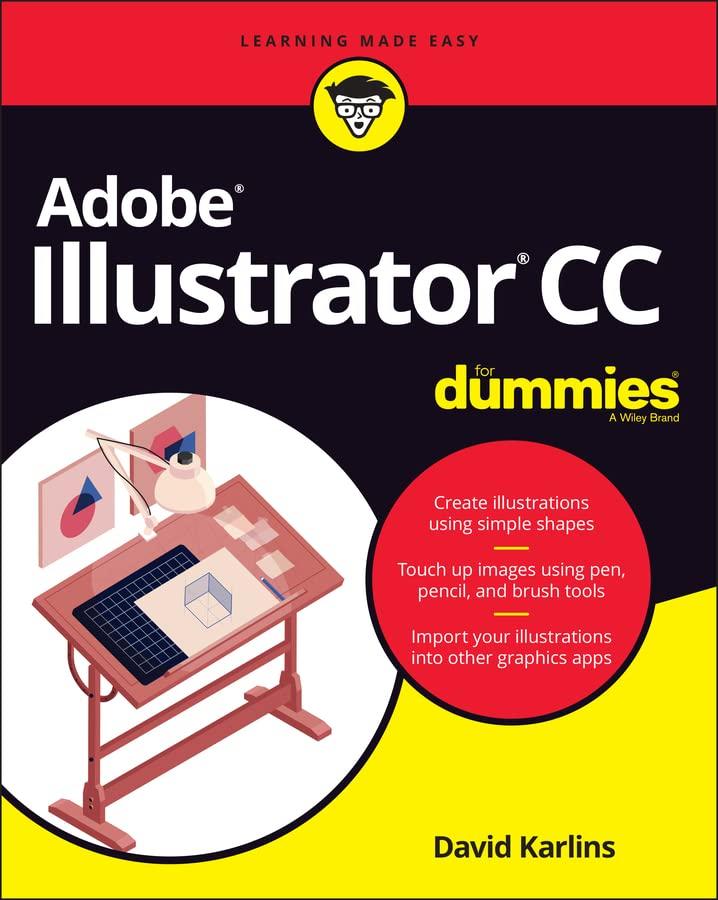 Adobe Illustrator CC For Dummies By David Karlins
