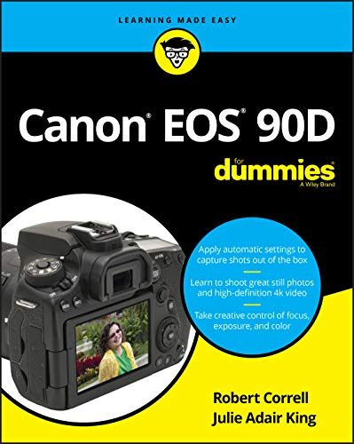 Canon EOS 90D For Dummies By Robert Correll
