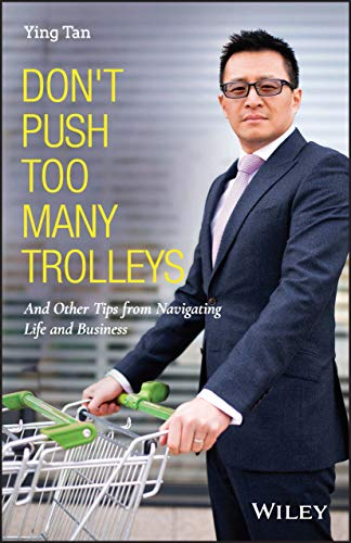 Don't Push Too Many Trolleys By Ying Tan