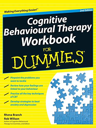 Cognitive Behavioural Therapy Workbook For Dummies, 2nd Edition By Rhena Branch