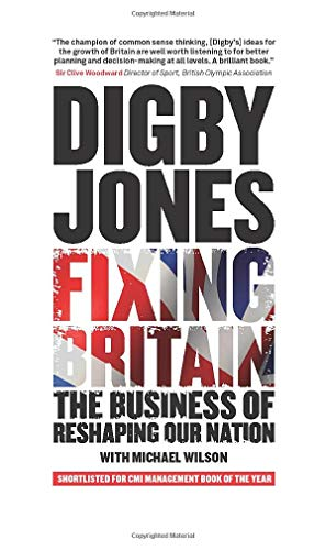 Fixing Britain: The Business of Re-Shaping Our Nation by Michael Wilson