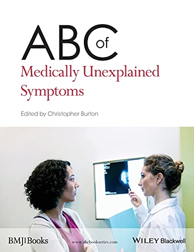 ABC of Medically Unexplained Symptoms (ABC Series) By Edited by Christopher Burton