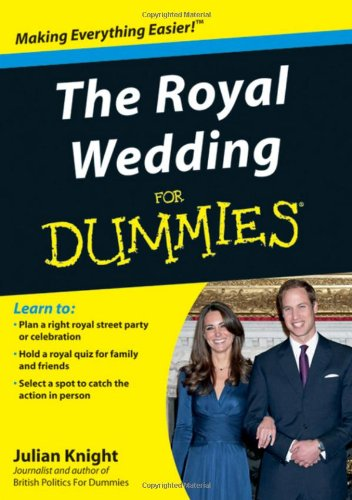 The Royal Wedding For Dummies By Julian Knight