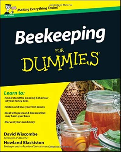 Beekeeping For Dummies (UK Edition) By David Wiscombe