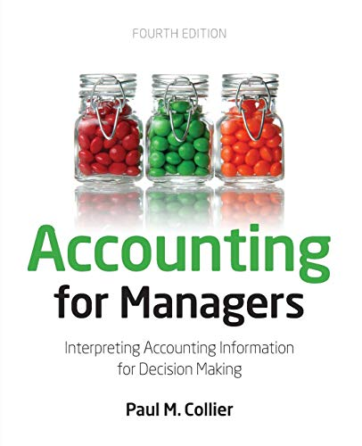 Accounting For Managers By Paul M. Collier (Monash University)