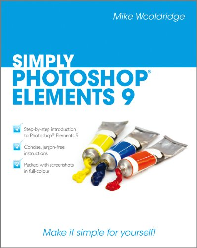 Simply Photoshop Elements 9 By Mike Wooldridge