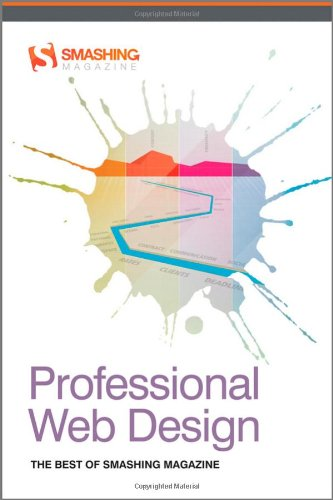 Professional Web Design: The Best of Smashing Magazine by Smashing Magazine