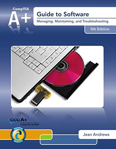 A+ Guide to Software By Jean Andrews (Lamar University)