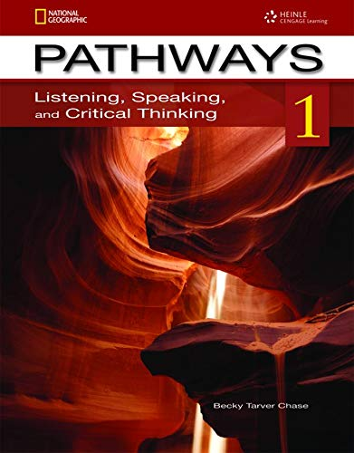 Pathways 1: Listening, Speaking, and Critical Thinking: Text with Online Access Code By Rebecca Chase