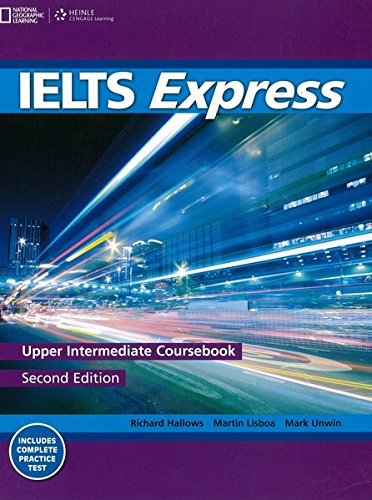 IELTS Express Upper-Intermediate: The Fast Track to IELTS Success by Martin Lisboa (London Metropolitan University)