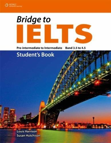 Bridge to IELTS By Susan Hutchinson