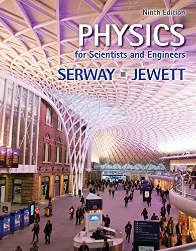 Physics for Scientists and Engineers (AP Edition) By Raymond A Serway