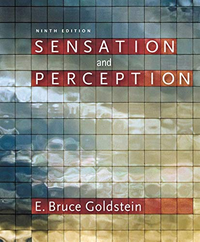 Sensation and Perception (with CourseMate Printed Access Card) By E. Goldstein (University of Pittsburgh and University of Arizona)