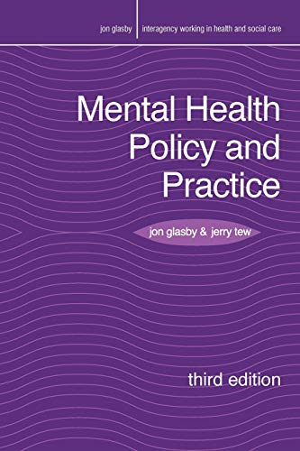 Mental Health Policy and Practice (Interagency Working in Health and Social Care) By Jon Glasby