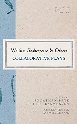 William Shakespeare and Others By Eric Rasmussen