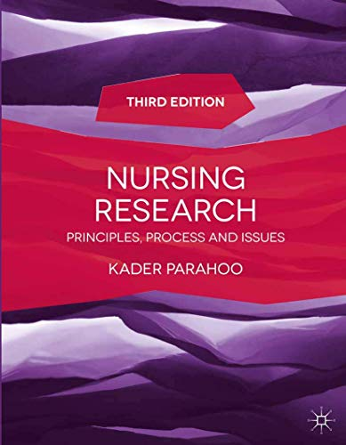 Nursing Research: Principles, Process and Issues by Kader Parahoo