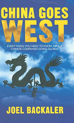 China Goes West By Joel Backaler