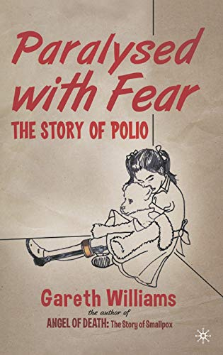 Paralysed with Fear By Gareth Williams, MD