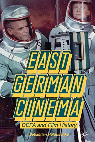East German Cinema By S. Heiduschke