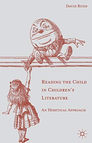 Reading the Child in Children's Literature par D. Rudd