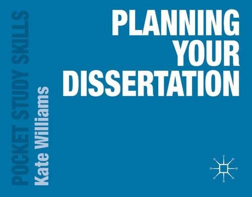 Planning Your Dissertation (Pocket Study Skills) By Kate Williams