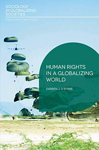 Human Rights in a Globalizing World By Darren J O'Byrne