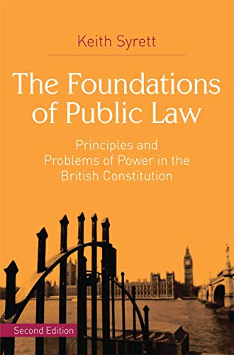 The Foundations of Public Law By Keith Syrett