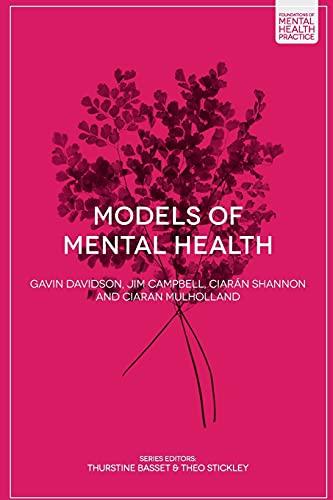 Models of Mental Health (Foundations of Mental Health Practice) By Gavin Davidson