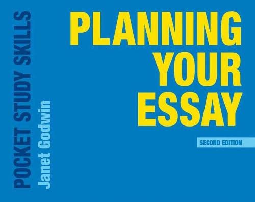 Planning Your Essay (Pocket Study Skills) By Janet Godwin