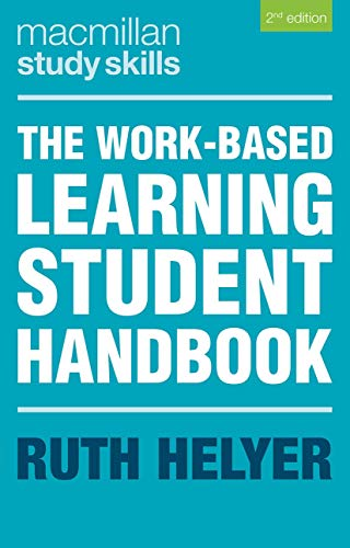 The Work-Based Learning Student Handbook By Ruth Helyer