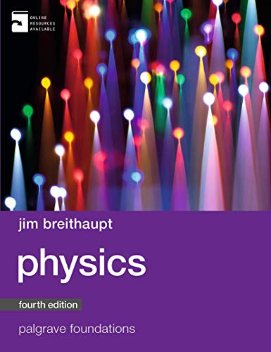 Physics (Palgrave Foundations Series) By Jim Breithaupt